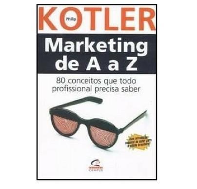 Marketing de A a Z – 80 Conceitos que Todo Profissional Precisa Saber